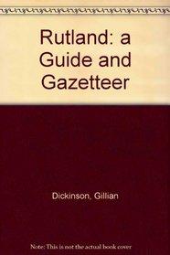 Rutland: a Guide and Gazetteer