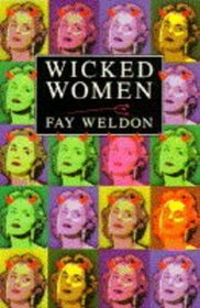Wicked women: A collection of short stories