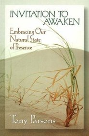 Invitation to Awaken: Embracing Our Natural State of Presence