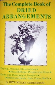 The Complete Book of Dried Arrangements