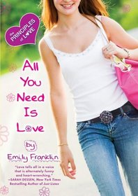 All You Need is Love (Principles of Love, Bk 4)