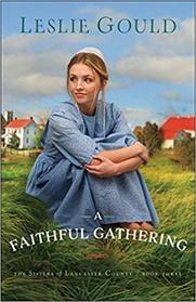 A Faithful Gathering (The Sisters of Lancaster County)