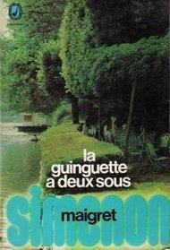 La Guinguette a Deux Sous, a Maigret mystery