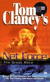 The Great Race (Tom Clancy's Net Force; Young Adults, No. 5)