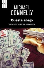 Cuesta Abajo (The Drop) (Harry Bosch Bk 15) (Spanish Edition)