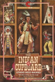 The Indian in the Cupboard (Indian in the Cupboard, Bk 1)