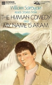 William Saroyan Reads Stories from the Human Comedy and My Name Is Aram