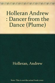 The Dancer from the Dance : A Novel