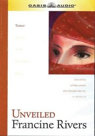 Unveiled (Lineage of Grace, 1)
