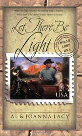 Let There Be Light (Mail Order Bride, BK 10)