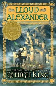The High King (Chronicles of Prydain, Bk 5)