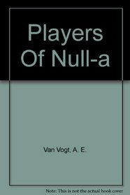 Players Of Null-a