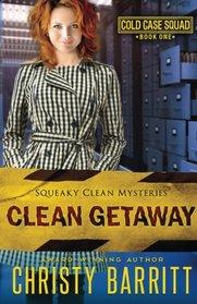 Clean Getaway (Squeaky Clean) (Volume 13)