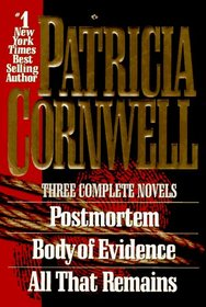 Postmortem /  Body of Evidence / All That Remains (Kay Scarpetta, Bks 1-3)