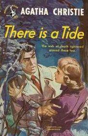 There Is a Tide (Hercule Poirot, Bk 27) (aka Taken at the Flood)