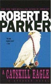 A Catskill Eagle (Spenser, Bk 12)