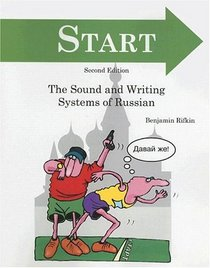 START: An Introduction to the Sound and Writing Systems of Russian, 2/e (BOOK ONLY)