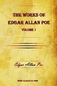 The Works of Edgar Allan Poe Vol. 1