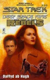 The Liberated: Rebels Trilogy, Book 3 (Star Trek: Deep Space Nine, No. 26)
