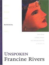 Unspoken: Bathsheba (The Lineage of Grace Series #4)