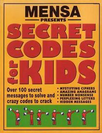 Secret Codes for Kids Over 100 Secret Messages to Solve and