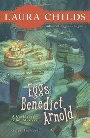Eggs Benedict Arnold (A Cackleberry Club Mystery: Kennebec Large Print Superior Collection)