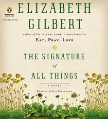 The Signature of All Things (Audio CD) (Unabridged)