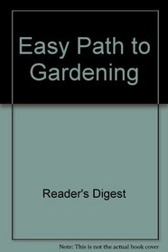 Easy Path to Gardening