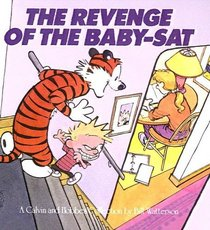 The Revenge of the Baby-SAT: A Calvin and Hobbes Collection (Calvin and Hobbes (Sagebrush))