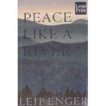 Peace Like a River (Wheeler Large Print Book Series (Cloth))