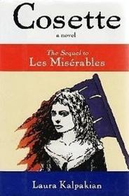 Cosette: The Sequel to Les Miserables