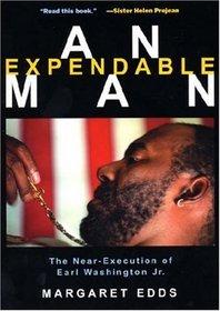 An Expendable Man: The Near-Execution of Earl Washington Jr.
