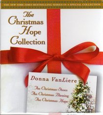 The Christmas Shoes/The Christmas Blessing/The Christmas Hope (The Christmas Hope Collection 1-3)