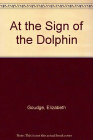 At the Sign of the Dolphin