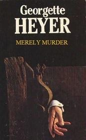 Merely Murder (aka Death in the Stocks) (Inspector Hannasyde, Bk 1)