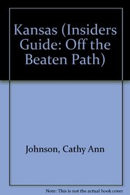 Kansas: Off the Beaten Path (2nd Edition)