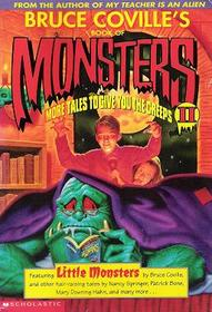 Bruce Coville's Book of Monsters II: More Tales to Give You the Creeps (Bruce Coville's Book of Monsters)