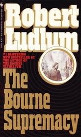 The Bourne Supremacy (Bourne, Bk 2)