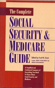 The Complete Social Security and Medicare Guide