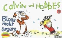 Calvin und Hobbes, Kleinausgabe, Bd.3, Blo� nicht �rgern