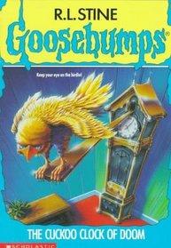 The Cuckoo Clock of Doom (Goosebumps, Bk 28)
