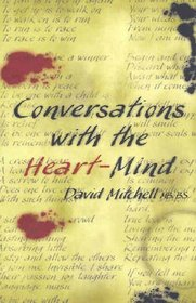 Conversations with the Heart-mind