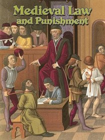 Medieval Law And Punishment (Medieval World)