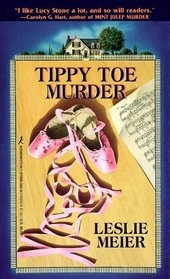 Tippy Toe Murder (Lucy Stone Bk 2)