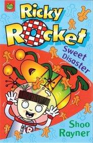 Ricky Rocket: Sweet Disaster