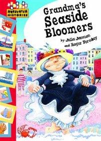 Grandma's Seaside Bloomers (Hopscotch Histories)