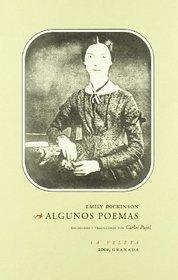 ALGUNOS POEMAS DE EMILY DICKINSON.