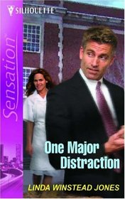 One Major Distraction (Last Chance Heroes, Bk 3) (Silhouette Intimate Moments, No 1372)