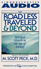 The Road Less Traveled and Beyond (Audio Cassette) (Abridged)