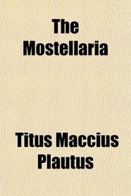 The Mostellaria